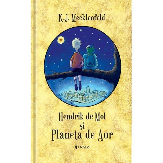 Hendrik de Mol și Planeta de Aur 0