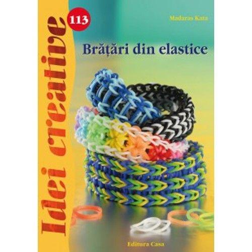 Bratari Din Elastice - Idei creative Nr. 113 0