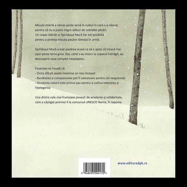 Spiridusul Mura si mierla din miezul iernii 1