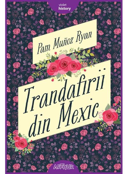 Trandafirii din Mexic 0