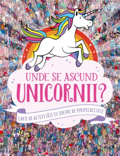Unde se ascund unicornii? 0