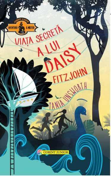 Viaţa secretă a lui Daisy Fitzjohn 0