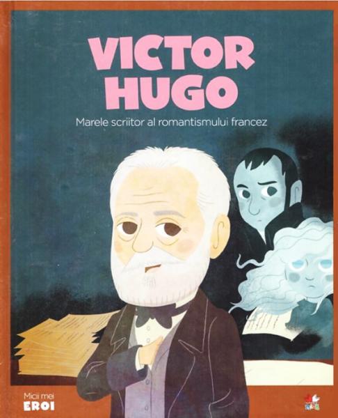 Victor Hugo.MICII EROI [0]