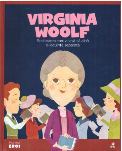 Virginia Woolf.MICII EROI 0