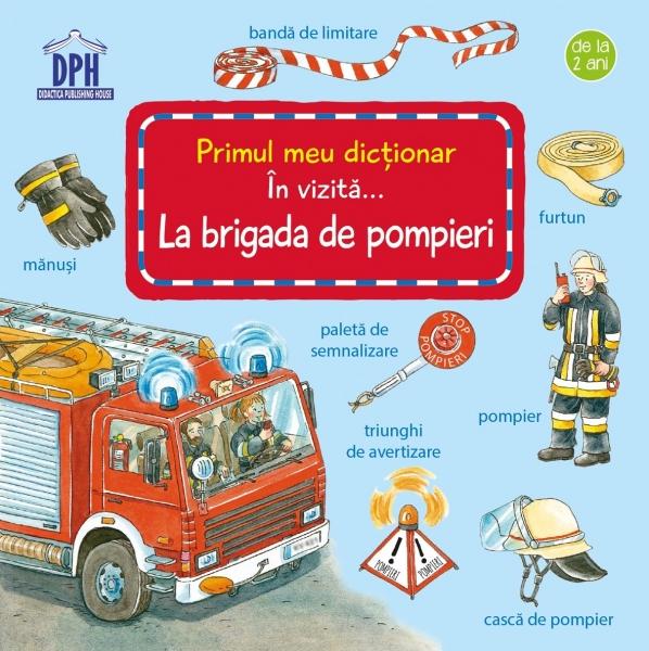 În vizită la brigada de pompieri 0