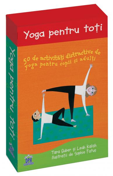 YOGA PENTRU TOTI-50 de activitati distractive de yoga pentru copii si adulti 0
