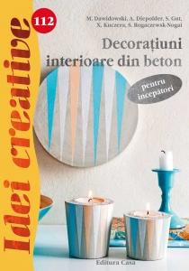 Decoraţiuni interioare din beton pentru începători - Idei creative Nr. 1120