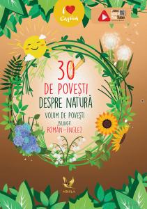 30 de povesti despre natura Volum de povesti bilingv roman-englez0