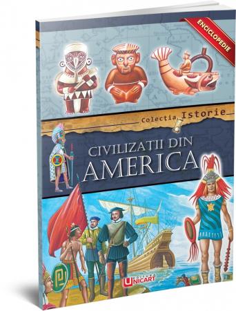Enciclopedie - Civilizatii din America [0]