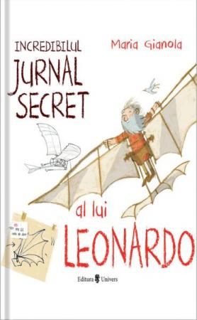 Incredibilul jurnal secret al lui Leonardo [0]