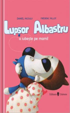 Lupșor Albastru o iubește pe mami! [0]