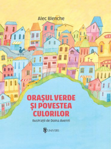 Orasul verde si povestea culorilor0