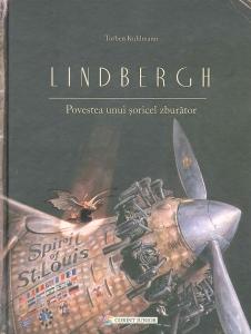 Lindbergh. Povestea unui şoricel zburător0