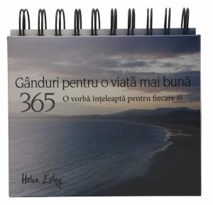 """Calendarul """"365 de gânduri pentru o viață mai bună""""0"""