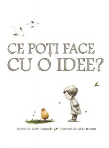Ce poți face cu o idee? [0]