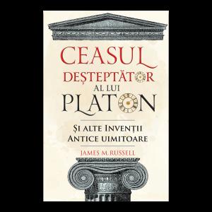 Ceasul desteptator al lui Platon si alte inventii antice uimitoare [0]