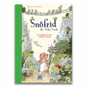 Snofrid din Valea verde: Incredibila salvare a tarii de nord - Vol. 10