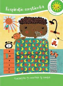 Mindfulness pentru copii: 50 de exercitii de constientizare pentru intelegere, concentrare si calm [2]