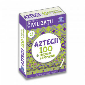 Aztecii - 100 de intrebari si raspunsuri0