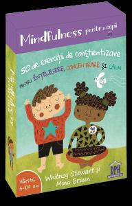 Mindfulness pentru copii: 50 de exercitii de constientizare pentru intelegere, concentrare si calm [0]