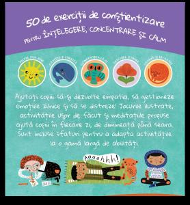Mindfulness pentru copii: 50 de exercitii de constientizare pentru intelegere, concentrare si calm [1]