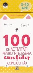 100 de activități pentru înțelegerea emoțiilor copilului tău0
