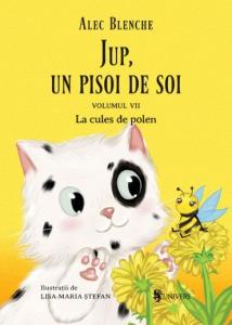 Jup, un pisoi de soi – volumul VII – La cules de polen0