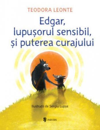 Edgar, lupușorul sensibil și puterea curajului0