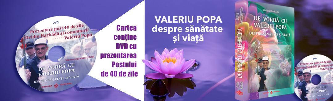 De vorba cu Valeriu Popa despre sanatate si viata-editie revizuita si adaugita