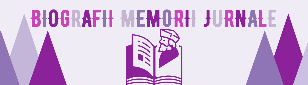 Biografii Memorii Jurnale