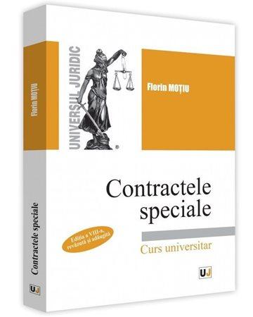 Contractele speciale. Editia a VIII-a, revazuta si adaugita. Curs universitar 0