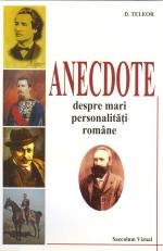 ANECDOTE despre mari personalitati romane de D.Teleor [0]
