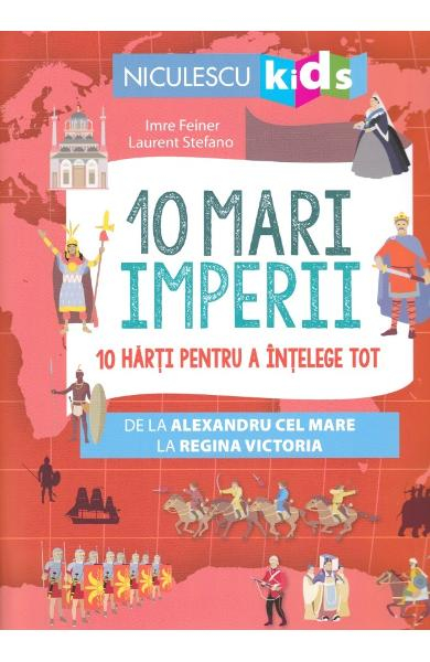 10 mari Imperii de Imre Feiner, Laurent Stefano 0