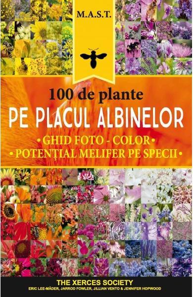 100 de plante pe placul albinelor de Eric Lee-Mader, Jarrod Fowler, Jillian Vento, Jennifer Hopwood 0