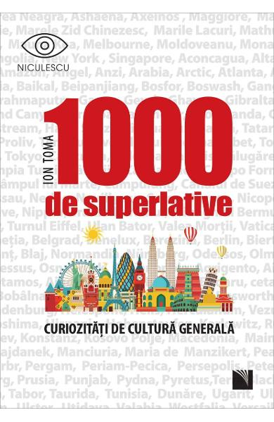 1000 de superlative de Ion Toma 0