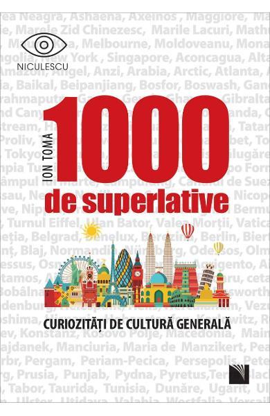 1000 de superlative de Ion Toma [0]