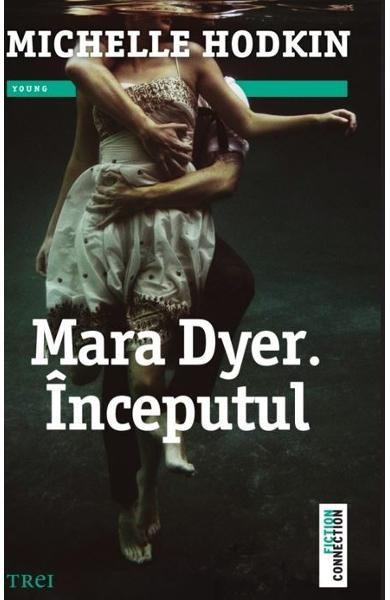 Mara Dyer. Inceputul de Michelle Hodkin [0]