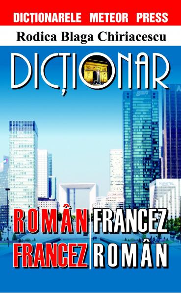 Dictionar roman-francez, francez-roman de Rodica Blaga Chiriacescu 0