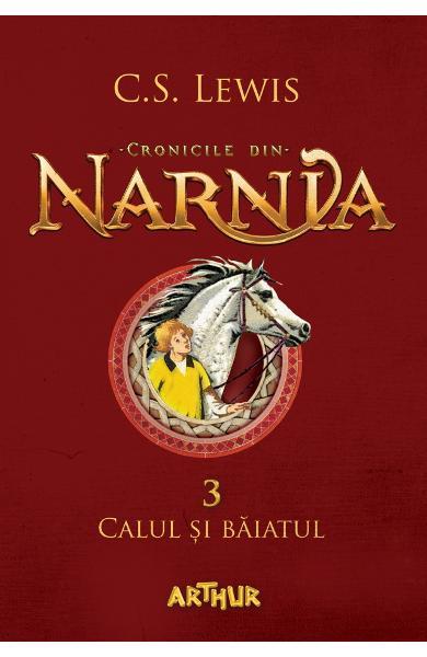 Cronicile din Narnia vol.3: Calul si baiatul - C.S. Lewis [0]