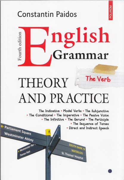 English Grammar. Theory and Practice. Vol I, II, III de Constantin Paidos [0]