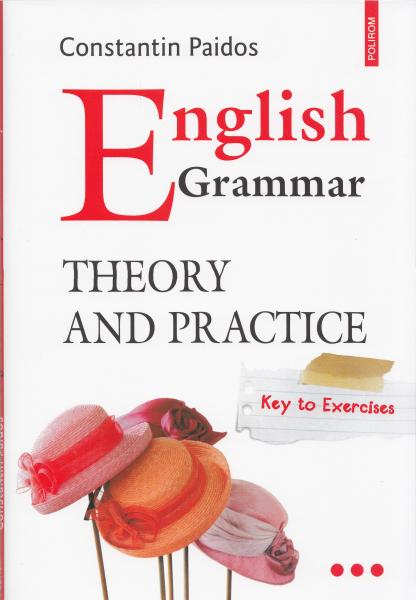 English Grammar. Theory and Practice. Vol I, II, III de Constantin Paidos [2]