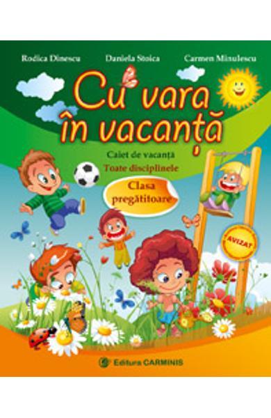Cu vara in vacanta clasa pregatitoare de Rodica Dinescu 0