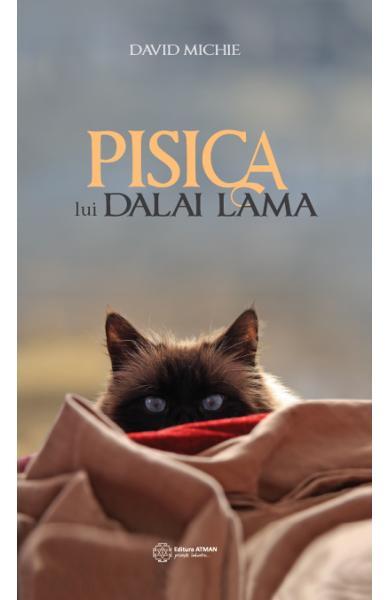 Pisica lui Dalai Lama de David Michie 0
