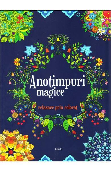 Anotimpuri magice - Relaxare prin colorat [0]