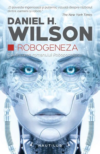 Robogeneza de Daniel H. Wilson 0
