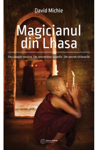 Magicianul din Lhasa de David Michie 0