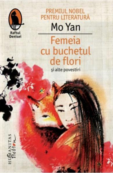 Femeia cu buchetul de flori si alte povestiri 0