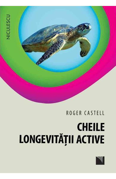 Cheile longevitatii active de Roger Castell [0]