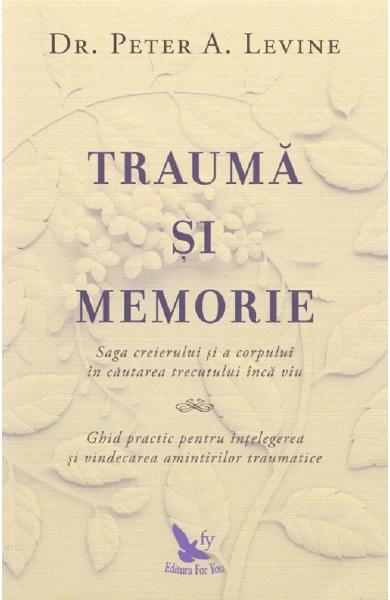 Trauma si memorie 0