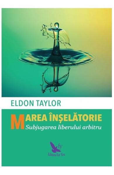 Marea inselatorie de Eldon Taylor 0